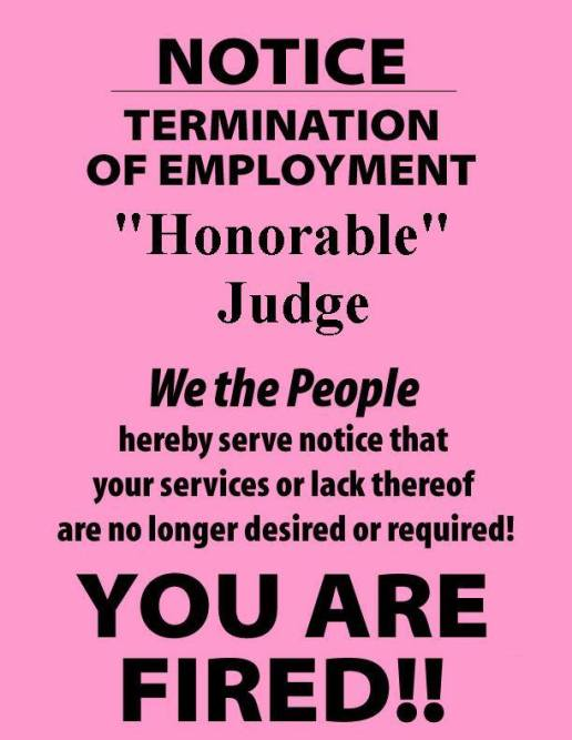 dear-honorable-judge-here-is-your-pink-slip-2016