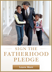Take The President's Fatherhood Pledge