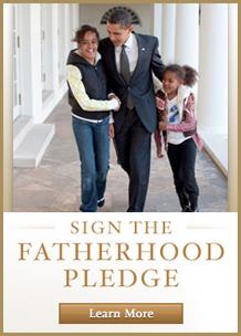 Take The President's Fatherhood Pledge
