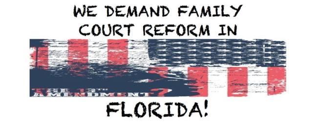 Demand Family Court Reform Florida - 2015