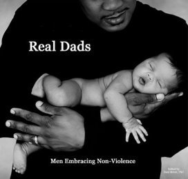 Real Dads Embracing Non-Violence