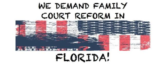 Demand Family Court Reform Florida - 2015
